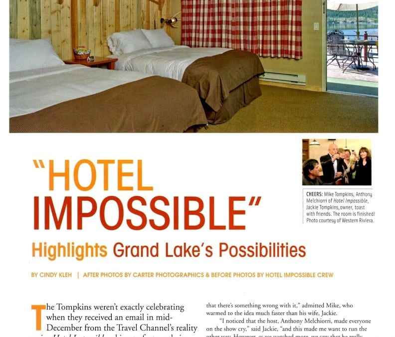 Hotel Impossible Highlights Grand Lake's Possibilities
